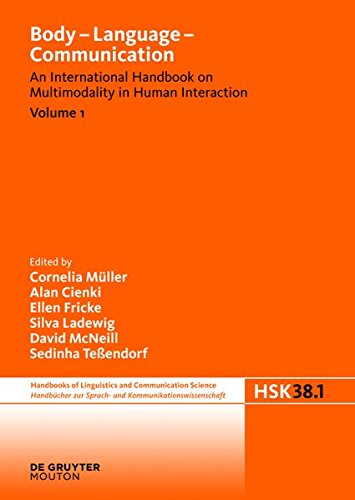 Body - Language - Communication. Volume 1 (Handbucher Zur Sprach- Und Kommunikationswissenschaft / Hand)