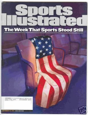 9/11 THE WEEK THAT SPORTS STOOD STILL SPORTS ILLUSTRATED SEPTEMBER 2001!: SPORTS  ILLUSTRATED: Amazon.com: Books