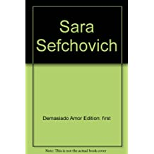 Demasiado amor (Spanish Edition)