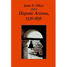 Hispanic Arizona, 1536-1856