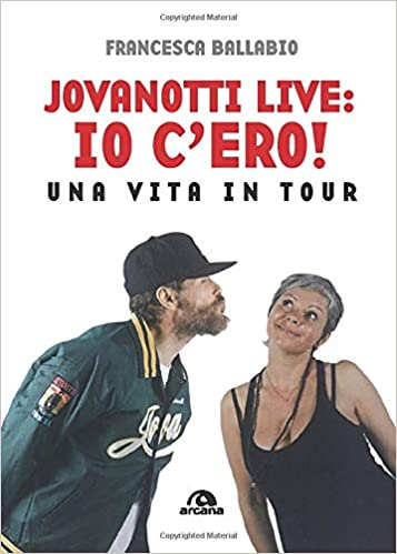 Amazon.it: Jovanotti live: io c'ero!: Una vita in tour