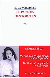 Le paradis des tortues, Marie, Emmanuelle