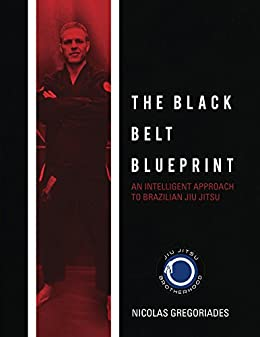 Amazon jiu jitsu the black belt blueprint an intelligent jiu jitsu the black belt blueprint an intelligent approach to brazilian jiu jitsu by malvernweather Gallery