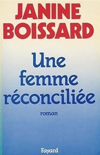 Une femme réconciliée, Boissard, Janine