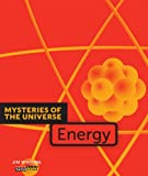 Mysteries of the Universe: Energy, Jim Whiting, 0898129125