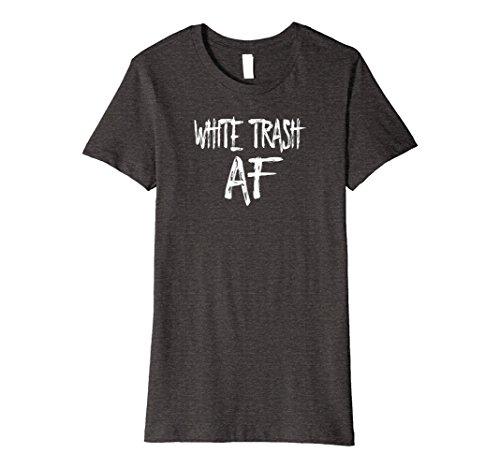 White Woman Costume Trash (Womens FUNNY WHITE TRASH AF Costume Gift XL Dark)