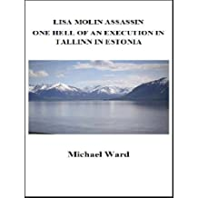 Lisa Molin Assassin - The Execution of a Vice President in Sweden