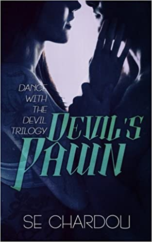 Devil's Pawn (A Dance With The Devil Novel #2): Dance With