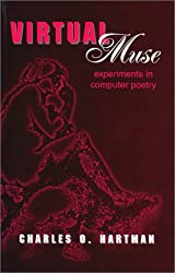 Virtual Muse: Experiments in Computer Poetry (Wesleyan Poetry Series)