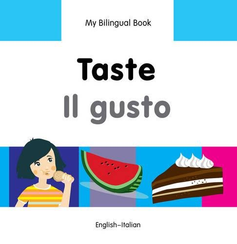 My Bilingual BookTaste (EnglishItalian) (Italian and English Edition)