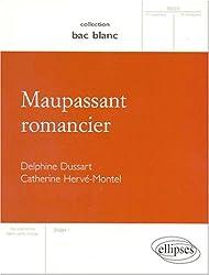 Maupassant romancier