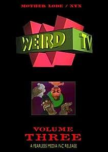 WEIRD TV - Volume Three