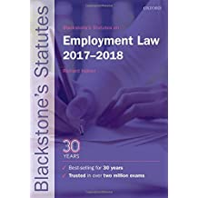 Blackstone's Statutes on Employment Law 2017-2018 (Blackstone's Statute Series)