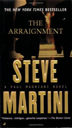 The Arraignment (A Paul Madriani Novel)