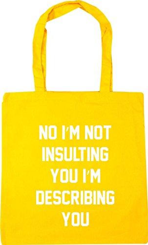 describing Bag 42cm Tote 10 Yellow you litres insulting HippoWarehouse No Beach not Shopping i'm you x38cm i'm Gym RUY7qw