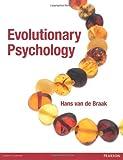 Evolutionary Psychology, Hans van de Braak, 0273737945