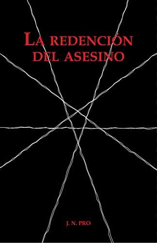 La Redención del Asesino (Spanish Edition)