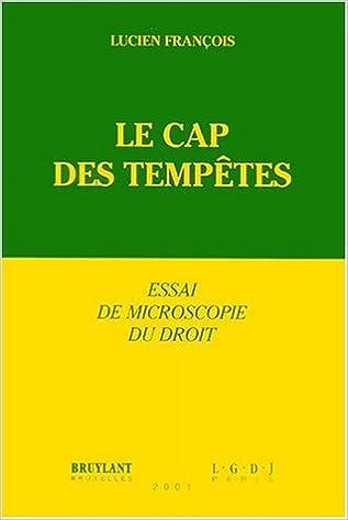 Livre gratuits Le cap des tempêtes. Essai de microscopie du droit pdf, epub ebook