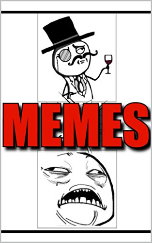 Memes: Funny Memes - All Your Favorite Memes Characters In One Book: EPIC Collection of Humor - Funny Books