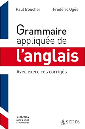 Avec exercices corrigés Grammaire appliquée de langlais Avec exercices corrigés 3e éd