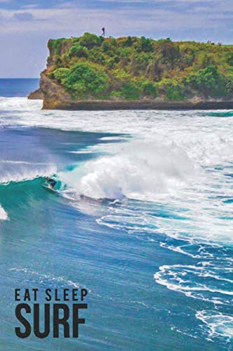 Hurley Oneill - Eat Sleep Surf: A Blank Line Notebook Journal For Surfers