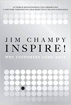 Book Inspire!: Why Customers Come Back