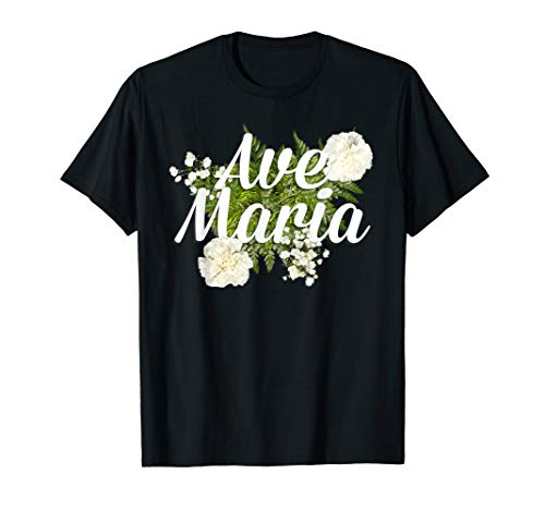 Ave Maria T-Shirt Virgin Mary Catholic Schubert