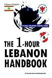 The 1-Hour Lebanon Handbook,Visual Country Profile 2004, Nam-Chul Kim, 8990086167