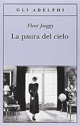 La Paura Del Cielo (Italian Edition)