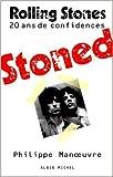 Stoned : 20 ans de confidences avec les Rolling Stones de Philippe Manoeuvre ( 7 juin 1995 )