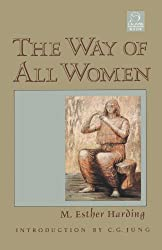 The Way of All Women (C. G. Jung Foundation Books)
