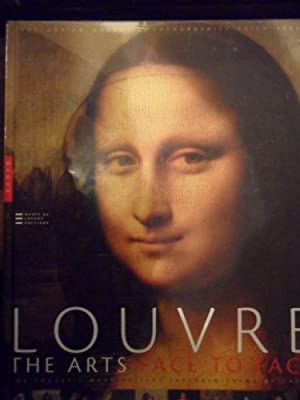 Louvre - The Arts Face to Face