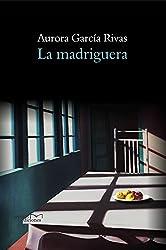 La madriguera (Spanish Edition)