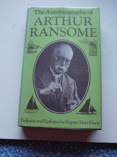 The autobiography of Arthur Ransome