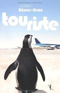 vignette de 'Touriste (Julien Blanc-Gras)'