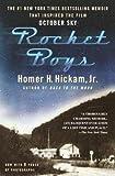 Homer H. Hickam: Rocket Boys : A Memoir (Paperback); 2000 Edition