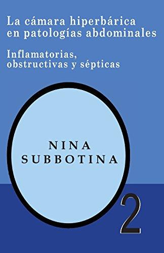 Descargar Libro La Cámara Hiperberica En Patologías Abdominales: Inflamatorias, Obstructivas Y Sépticas Nina Subbotina