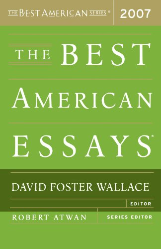 The Best American Essays 2007 (The Best American Series ®)