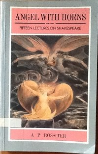 Angel With Horns: Fifteen Lectures on Shakespeare ()