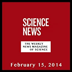 Science News, February 15, 2014