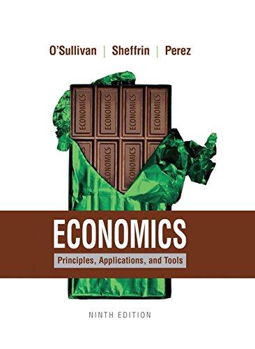 Economics: Principles, Applications, and Tools (9th Edition)