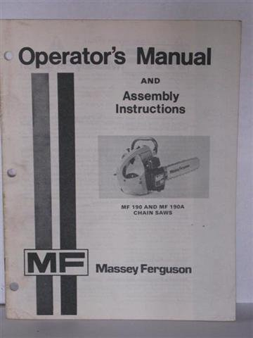 MF 190 & MF 190A chain saws operators manual and assembly instructions by Massey Ferguson