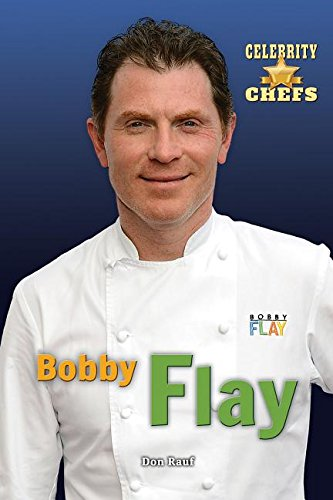 Download Bobby Flay (Celebrity Chefs) PDF
