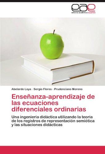 Descargar Libro Enseñanza-aprendizaje De Las Ecuaciones Diferenciales Ordinarias Loya Abelardo