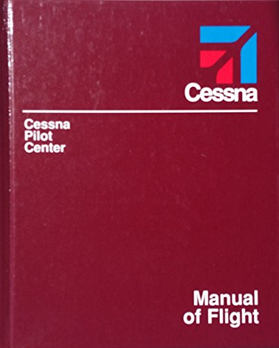 Cessna Pilot Cente: Manual of Flight