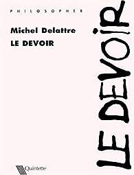Le devoir par Michel Delattre