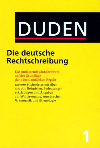 Duden. Die deutsche Rechtschreibung. Buch und CD-ROM: Auf der Grundlage der neuen amtlichen Rechtschreibregeln