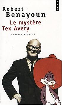 Le mystère Tex Avery par Benayoun