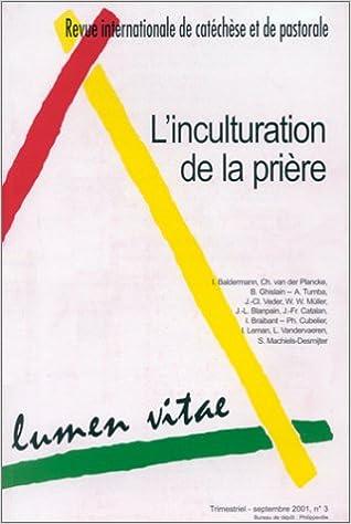 Livre gratuits Revue internationale de catéchèse et de pastorale, numéro 3, septembre 2001 : L'Inculturation de la prière pdf, epub ebook