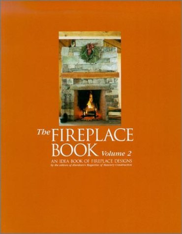 Fireplace Book : An Idea Book of Fireplace Designs (vol. 2) ()